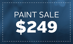 Limited Time Only, Paint Sale: $249 Coupon