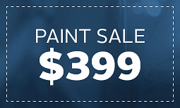 Limited Time Only, Paint Sale: $399 Coupon