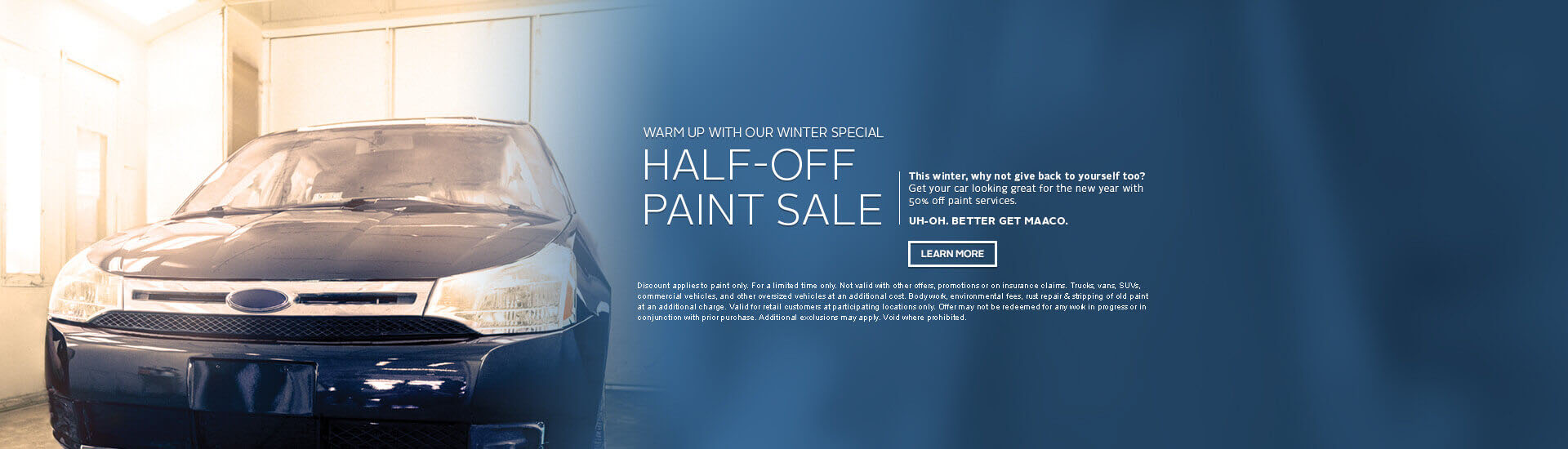 Maaco: Half-Off Paint Sale, click Learn More for further details.