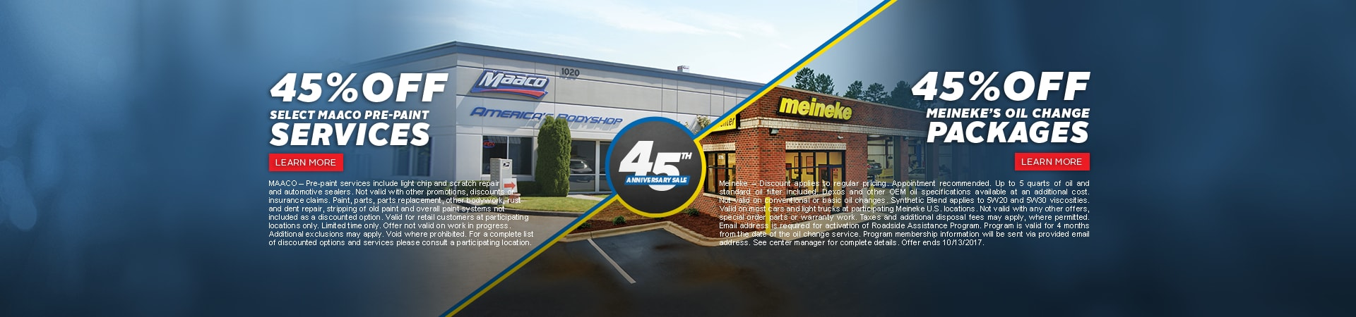 Maaco: 45th Anniversary - 45% off pre-paint services & 45% off Meieneke Oil Change Packages