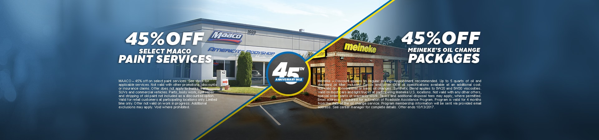 Maaco: 45th Anniversary - 45% off paint service & 45% off Meieneke Oil Change Packages