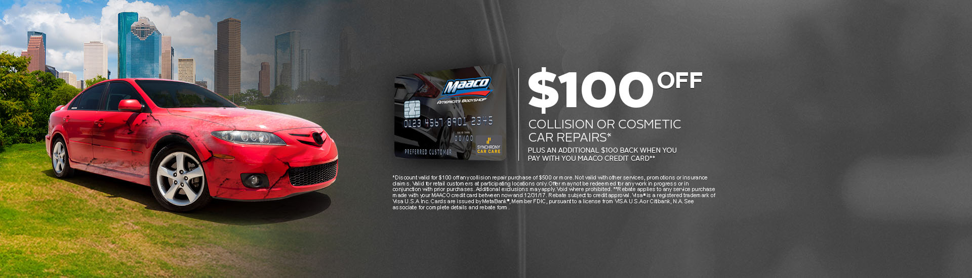 Maaco: $100 off Rebate on Collision or Cosmetic work, when using your Maaco Credit Card!
